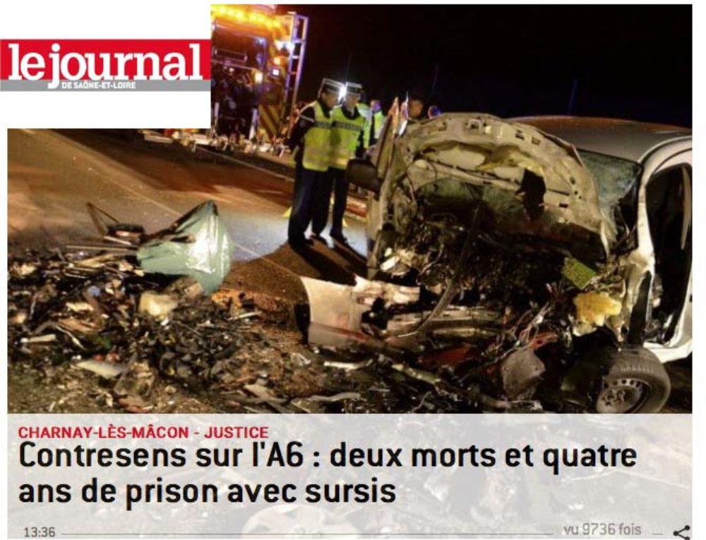 MÉDIAS : nov 2017 – Journal de Saône et Loire – Contresens sur l'A6 : deux morts et quatre ans de prison avec sursis
