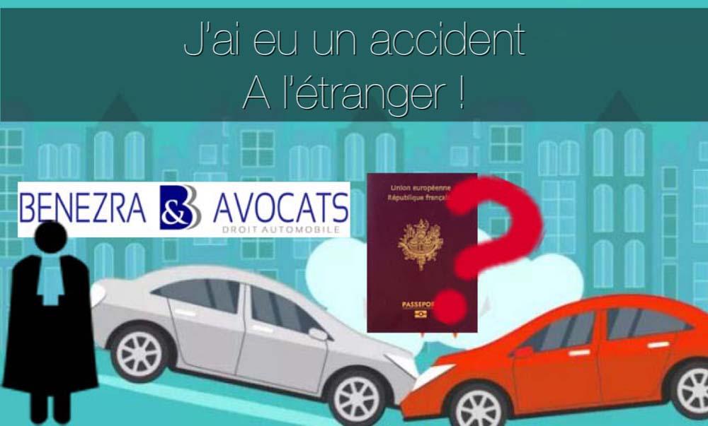 comment se faire indemniser après un accident à l'étranger, avocat spécialisé pour l'indemnisation de préjudices corporels à l'étranger, quelle loi applicable, comment se faire indemniser après un accident de la route à l'étranger, avocat accident de la route étranger