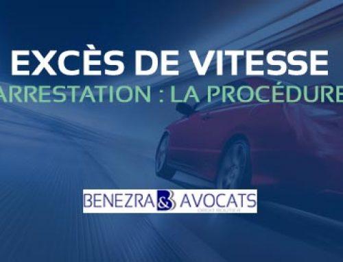 PROCÉDURE EXCÈS DE VITESSE AVEC ARRESTATION