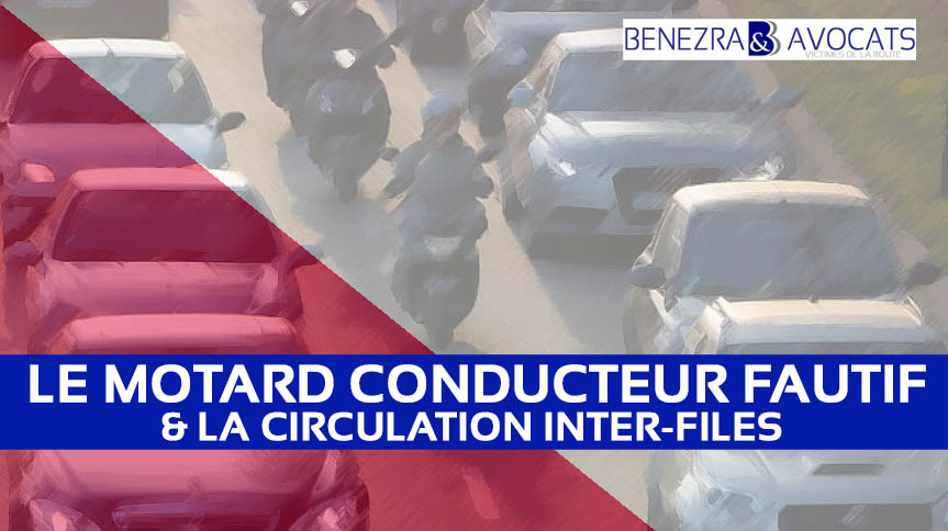 circulation inter-files, accident circulation inter-files, dommages corporels circulation inter-files, défense motard, accident deux roues avocat, accident 2 roues avocat, avocat spécialiste accident 2 roues, indemnisation accident 2 roues, indemnisation accident deux roues