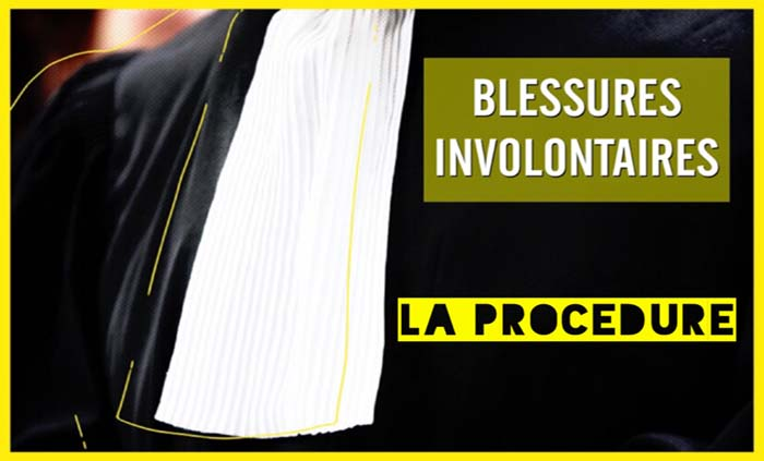 procédure blessures involontaires, avocat blessures involontaires, procédure avocat, avocat procédure blessures involontaires, délit blessures involontaires procédure, défense prévenu blessures, mis en cause blessures involontaires procédure, procédure blessures, meilleurs avocat procédure blessures, avocat droit routier blessures involontaires, droit pénal routier procédure blessures involontaires
