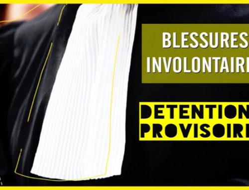Placé en détention provisoire pour des blessures involontaires ?